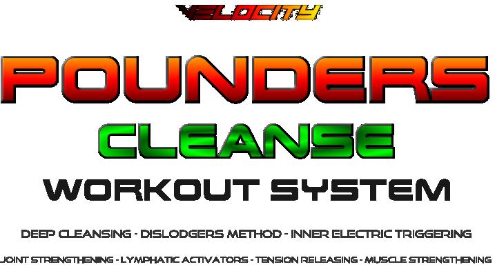 Velocity POUNDERS Workout Systems